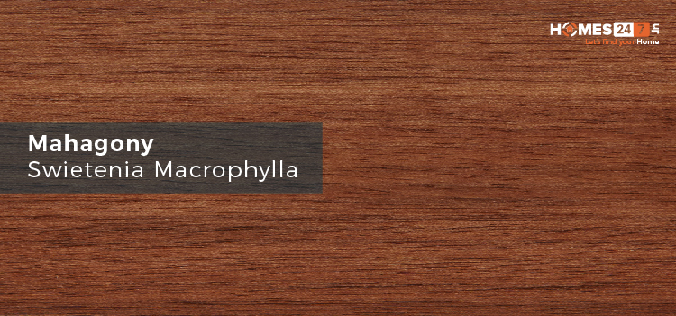 Mahogany Wood - Types of Wood Used for Furniture